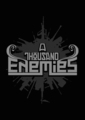 Band Logo for A THOUSAND ENEMIES
