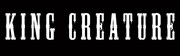 Band Logo for KING CREATURE