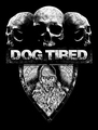 Band Logo for DOG TIRED
